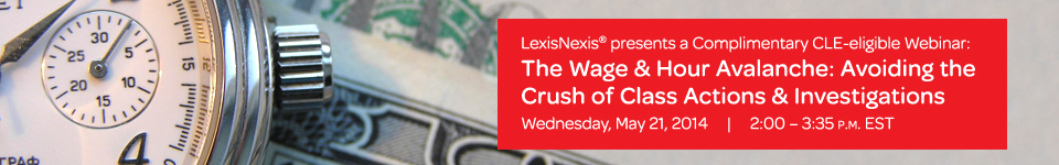 The wage hour avalanche avoiding the crush of class actions lexisnexis fandeluxe Image collections