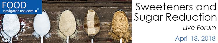FoodNavigator-USA's Sweeteners and Sugar Reduction Live Forum